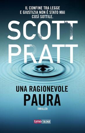 Scott Pratt - Una ragionevole paura (2019)