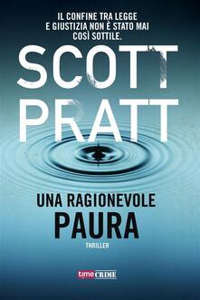 Una ragionevole paura - Scott Pratt,Raffaella Cesarini - ebook
