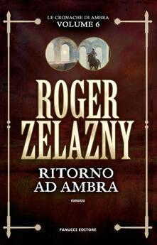 Fondazionesergioperlamusica.it Ritorno ad Ambra. Le cronache di Ambra. Vol. 6 Image