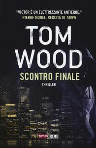 Libro Scontro finale Tom Wood