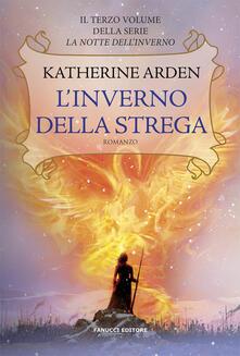 L' inverno della strega. La notte dell'inverno. Vol. 3 - Katherine Arden - copertina