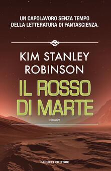 Il rosso di Marte. Trilogia di Marte. Vol. 1 - Kim Stanley Robinson - copertina
