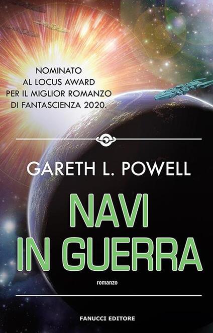 Navi in guerra - Gareth L. Powell - ebook