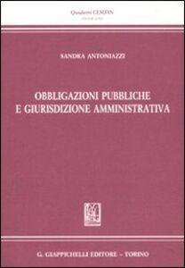 Foto Cover di Obbligazioni pubbliche e giurisdizione amministrativa, Libro di Sandra Antoniazzi, edito da Giappichelli