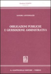 Libro Obbligazioni pubbliche e giurisdizione amministrativa Sandra Antoniazzi
