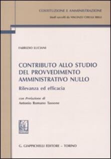 Contributo allo studio del provvedimento amministrativo nullo. Rilevanza ed efficacia.pdf