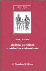 Libro Ordine pubblico e autodeterminazione Fabio Macioce