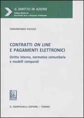 Contratti on line e pagamenti elettronici. Diritto interno, normativa comunitaria e modelli comparati