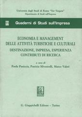 Economia e management delle attività turistiche e culturali. Destinazione, impresa, esperienza contributi di ricerca