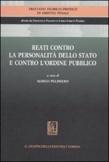Librisulladiversita.it Trattato teorico-pratico di diritto penale. Vol. 4: Reati contro la personalità dello Stato e contro l'ordine pubblico. Image
