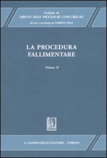 Radiospeed.it Trattato di diritto delle procedure concorsuali. Vol. 2: La procedura fallimentare. Image