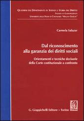 Dal riconoscimento alla garanzia dei diritti sociali. Orientamenti e tecniche decisorie della Corte costituzionale a confronto