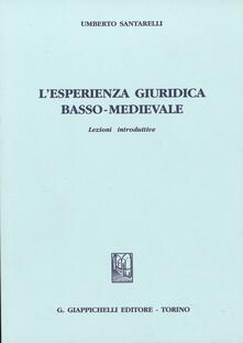 Tegliowinterrun.it L' esperienza giuridica basso-medievale. Lezioni introduttive Image