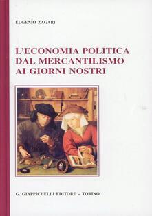 L economia politica dal mercantilismo ai giorni nostri.pdf