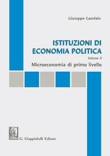 Writersfactory.it Istituzioni di economia politica. Vol. 2: Microeconomia di primo livello. Image