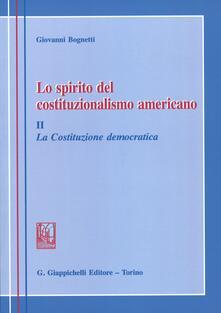 Antondemarirreguera.es Lo spirito del costituzionalismo americano. Breve profilo del diritto costituzionale degli Stati Uniti. Vol. 2: La costituzione democratica Image