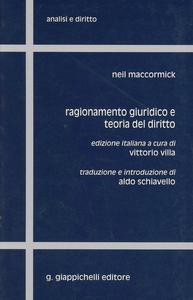 Libro Ragionamento giuridico e teoria del diritto Neil McCormick