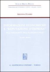 Informazioni economiche e «reputazione d'impresa» nell'orizzonte dell'illecito civile