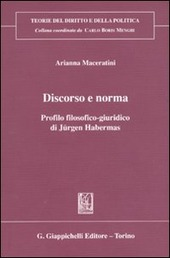 Discorso e norma. Profilo filosofico-giuridico di Jürgen Habermas