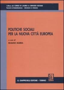 Libro Politiche sociali per la nuova città europea
