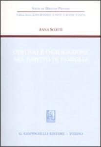 Obbligo e obbligazione nel diritto di famiglia - Anna Scotti - copertina