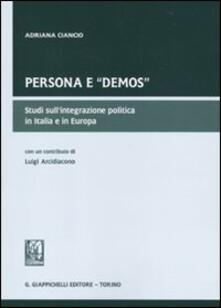 Camfeed.it Persona e «demos». Studi sull'integrazione politica in Italia e in Europa Image