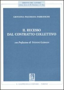 Libro Il recesso dal contratto collettivo Giovanna Pacchiana Parravicini