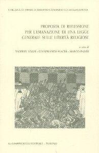 Libro Prosposta di riflessione per l'emanazione di una legge generale sulle libertà religiose. Atti del Seminario di studio...
