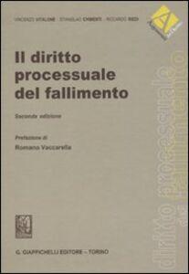 Libro Il diritto processuale del fallimento Vincenzo Vitalone , Stanislao Chimenti , Riccardo Riedi