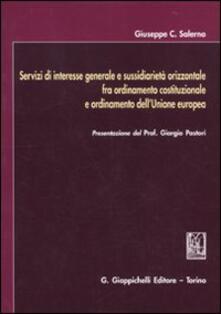 Daddyswing.es Servizi di interesse generale e sussidiarietà orizzontale fra ordinamento costituzionale e ordinamento dell'Unione europea Image