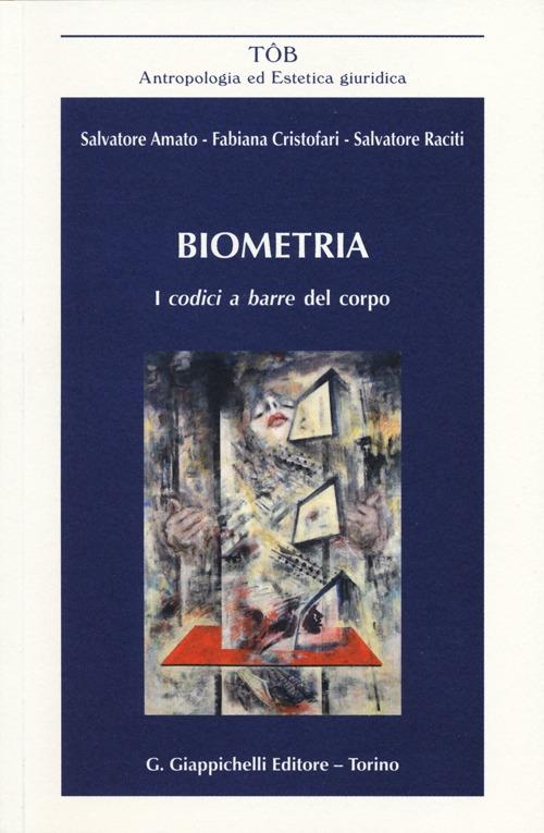 Biometria. I codici a barre del corpo