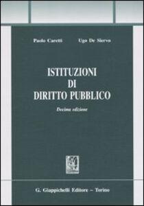 Libro Istituzioni di diritto pubblico Paolo Caretti , Ugo De Siervo