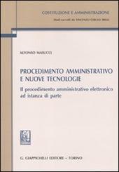 Procedimento amministrativo e nuove tecnologie. Il procedimento amministrativo elettronico ad istanza di parte