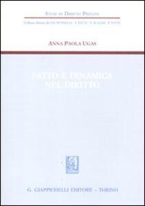 Libro Fatto e dinamica nel diritto Anna P. Ugas
