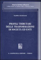 Profili tributari delle trasformazioni di società ed enti