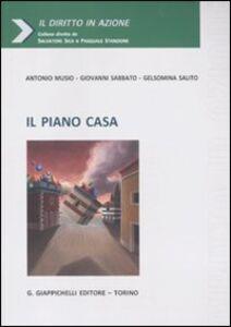 Libro Il piano casa Antonio Musio , Giovanni Sabbato , Gelsomina Salito