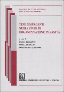 Libro Temi emergenti negli studi di organizzazione in sanità
