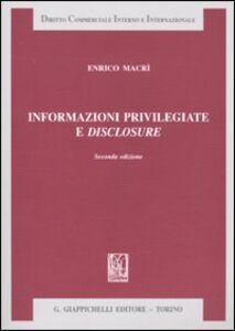 Libro Informazioni privilegiate e disclosure Enrico Macrì