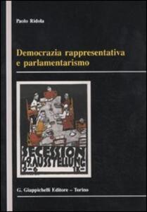 Democrazia rappresentativa e parlamentarismo - Paolo Ridola - copertina