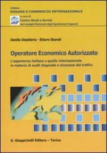 Antondemarirreguera.es Operatore economico autorizzato. L'esperienza italiana e quella internazionale in materia di audit doganale e sicurezza dei traffici Image