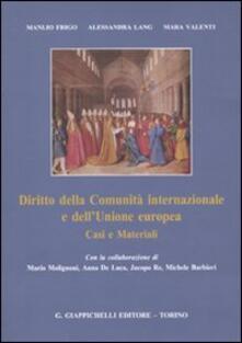 Diritto della Comunità internazionale e dellUnione europea. Casi e materiali.pdf