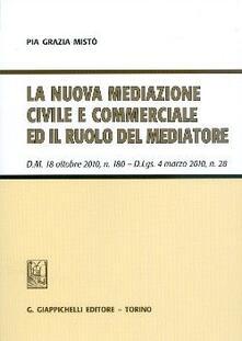 Voluntariadobaleares2014.es La nuova mediazione civile e commerciale ed il ruolo del mediatore. D.M. 18 ottobre 2010, n. 180. D.Lgs 4 marzo 2010, n. 28 Image