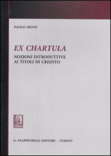 Ex chartula. Nozioni introduttive ai titoli di credito.pdf