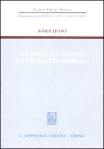 Foto Cover di Sicurezza e danno da prodotti medicali, Libro di Agnese Querci, edito da Giappichelli