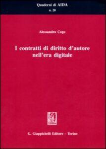 Foto Cover di I contratti di diritto d'autore nell'era digitale, Libro di Alessandro Cogo, edito da Giappichelli