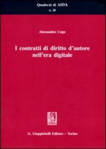 Libro I contratti di diritto d'autore nell'era digitale Alessandro Cogo