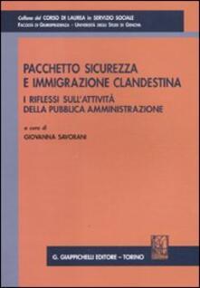 Librisulladiversita.it Pacchetto sicurezza e immigrazione clandestina. I riflessi sull'attività della pubblica amministrazione. Atti del Convegno (Genova, 29 gennaio 2010) Image