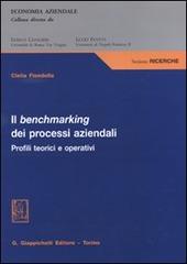 Il benchmarking dei processi aziendali. Profili teorici e operativi
