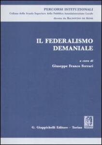Libro Il federalismo demaniale. Atti del Seminario (Roma, 11 marzo 2010)