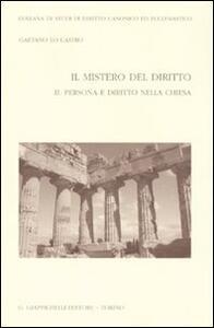 Il mistero del diritto. Vol. 2: Persona e diritto nella chiesa. - Gaetano Lo Castro - copertina
